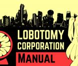 Lobotomy Corporation | Monster Management Simulation 공식 영상