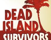 Dead Island: Survivors 공식 영상