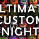 얼티메이트 커스텀 나이트(Ultimate Custom Night)
